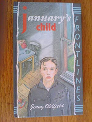 January's Child - first edition: Oldfield, Jenny