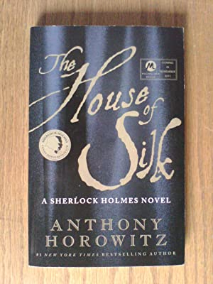 The House of Silk: A Sherlock Holmes Novel - US proof copy