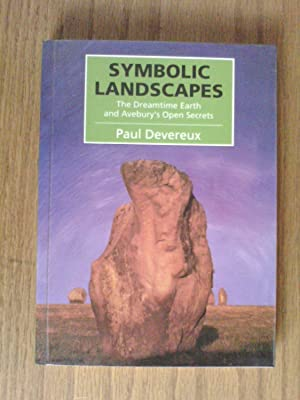 Symbolic Landscapes: Dreamtime Earth and Avebury's Open Secret
