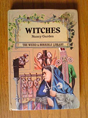 Witches (Weird & Horrible Library)