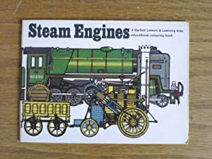 Steam Engines (A Bartlett Leisure and Learning Aids educational colouring book)
