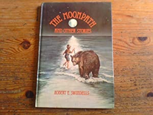 Moonpath and Other Stories - first edition: Swindells, Robert