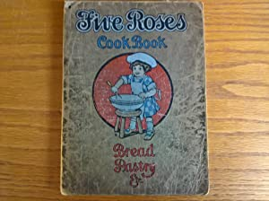 Five Roses Cook Book: Canadian Housewives