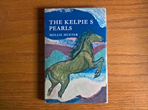 The Kelpie's Pearls - true first edition, Blackie 1964