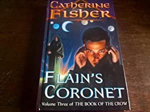 Flain's Coronet (Book of the Crow) - signed first edition