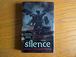 Silence (Hush Hush) - signed & numbered Waterstone's first edition inc. bonus material