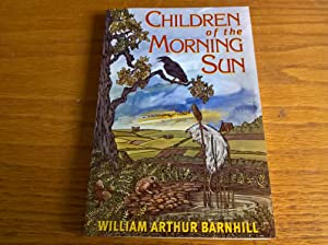 Children of the Morning Sun - signed first edition pbo