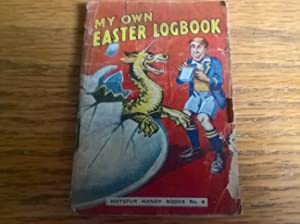 My Own Easter Logbook (Hotspur Handy Books no. 4)