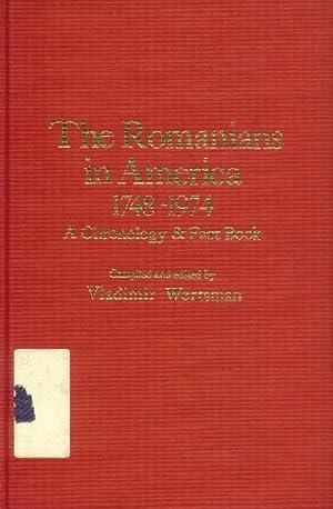 The Romanians in America 1748-1974: A Chronology: Wertsman, Vladimir, Editor