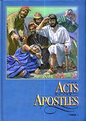 The Acts of the Apostles; in the: White, E. G.