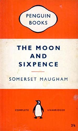 The Moon and Sixpence: Maugham, W. Somerset