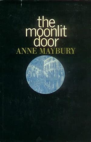 The Moonlit Door: Maybury, Anne