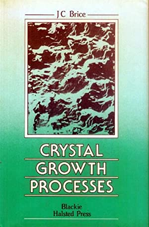 Crystal Growth Processes