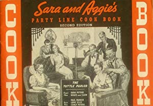 Sara and Aggie's Party Line Cook Book (2nd Edition)