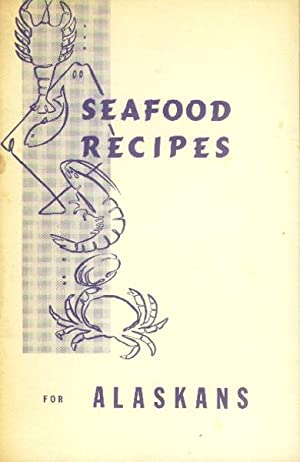 Seafood Recipes for Alaskans
