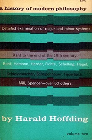 A History of Modern Philosophy: Volume One: Hoffding, Harald