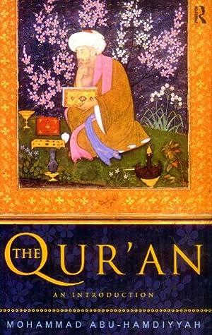 The Qur'An; In Introduction: Abu-Hamdiyyah, Mohammad