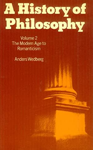 A History of Philosophy: Volume 2; The: Wedberg, Anders
