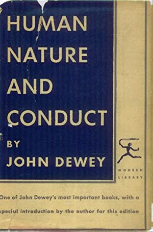 Human nature and Conduct; An Introduction to: Dewey, John
