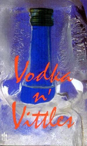 Vodka in Vittles