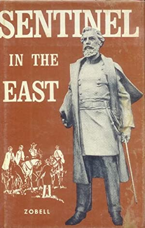 Sentinel in the East; A Biography of: Zobell, Albert L.,