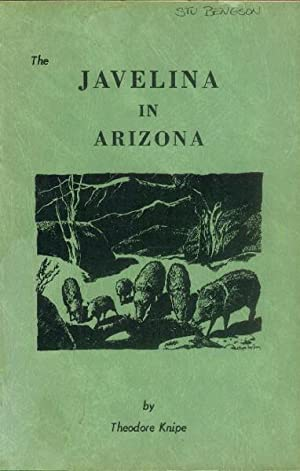 Javelina in Arizona; A research and Management: Knipe, Theodore