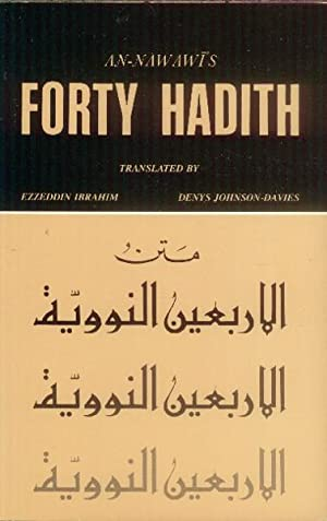 An-Nawawi's Forty Hadith; An Anthology of the: Imam An-Nawawi