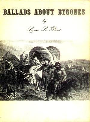 Ballads About Bygones: Prout, Lynne L.