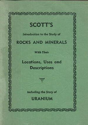 Scott's Introduction to the Study of Rocks: Scott, George W.