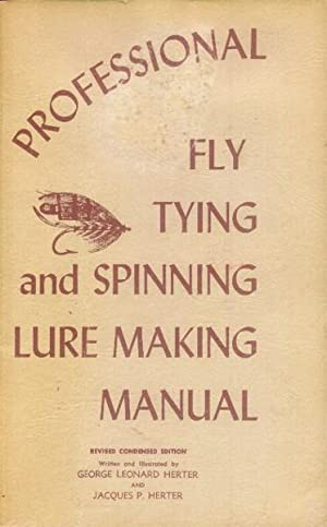 Professional Fly Tying And Spinning Lure Making Manual Revised pb new Herter