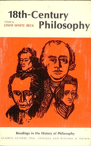 Eighteenth-Century Philosophy (Readings in the History of: Beck, Lewis White,