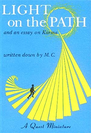 Light on the Path and an Essay: M. C.