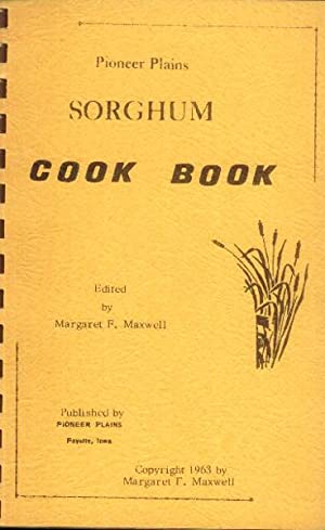 Pioneer Plains Sorghum Cook Book