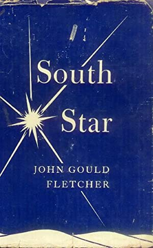 South Star: Fletcher, John Gould