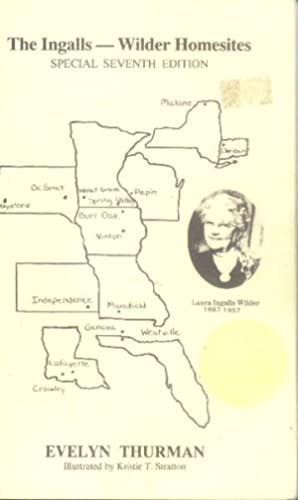 The Ingalls - Wilder Homesites: Thurman, Evelyn