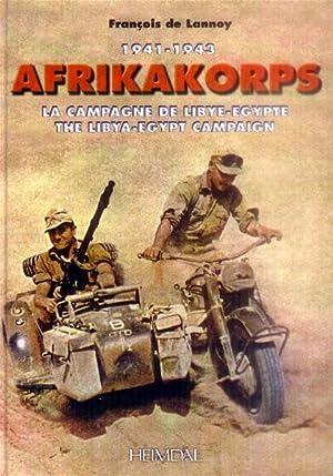 1941 - 1943 Afrikakorps; La Campagne De: Lannoy, Francois De