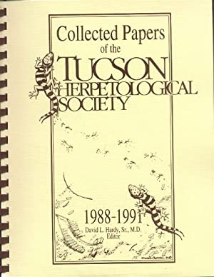 Collected Papers of the Tucson Herpetological Society 1988-1991
