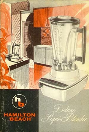 Hamilton Beach Deluxe Liqui-Blender (Instruction and Recipe Booklet)