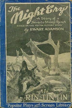 The Night Cry; a Story of a: Adamson, Ewart