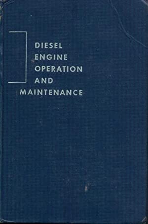 Diesel Engine Operation and Maintenance: Maleev, V. L.