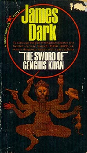 The Sword of Genghis Khan: Dark, James