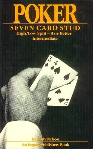 Poker; seven Card Stud; High/Low Split Intermediate: Nelson, Andy
