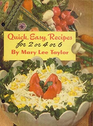 Quick, Easy Recipes for 2 or 4 or 6