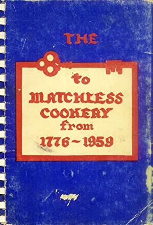 A Cook Book of Treasured Recipes from American and Foreign Kitchens and Many Original Recipes; Te...