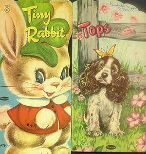 Tops; Tiny Rabbit; Lollie Lamb; Prince