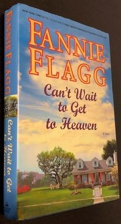 Cant Wait To Get To Heaven By Flagg Fannie Random House Inc