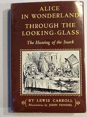 Alice's Adventures in Wonderland; Through the Looking: Lewis Carroll