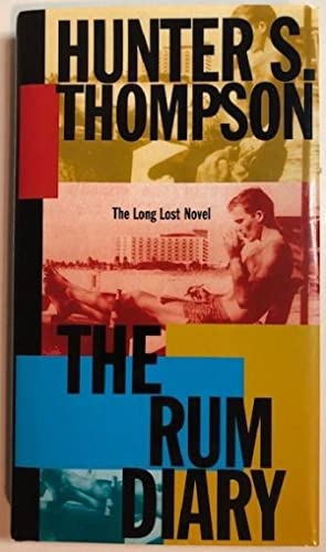 The Rum Diary: Hunter S. Thompson