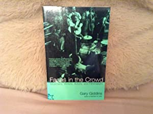 Faces in the Crowd: Musicians, Actors and: GIDDINS, Gary.: