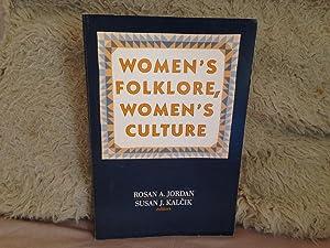Women's Folklore, Women's Culture.: JORDAN, Rosan A.